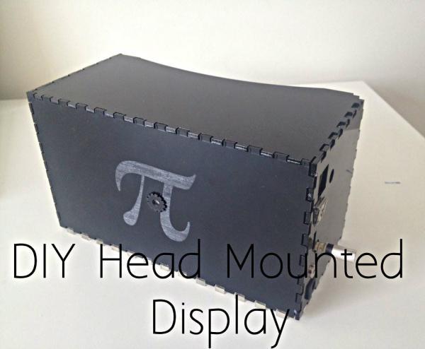 DIY Head Mounted Display