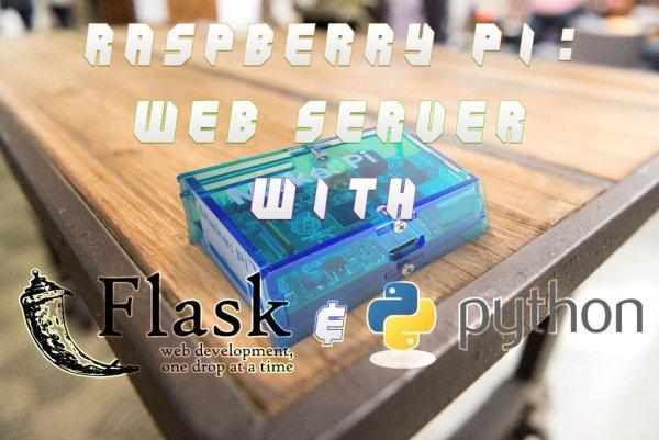 Python Web Server for your Raspberry Pi