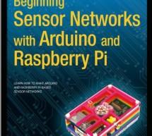Beginning Sensor Networks with Arduino and Raspberry Pi [EPUB] -E-book