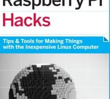 Raspberry Pi Hacks – Tips & Tools for Linux Computer – E – book