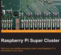 Raspberry Pi Super Cluster + Code -E-book