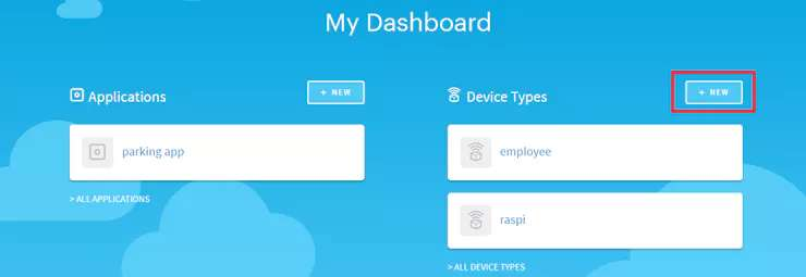 B) From the DASHBOARD select DEVICE TYPES and Click on NEW