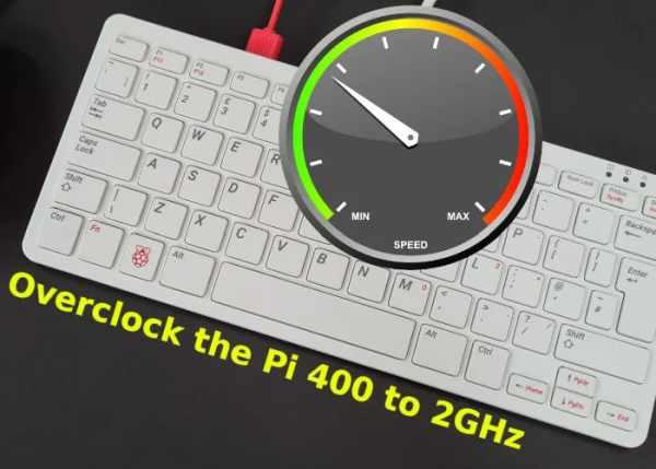 Overclocking the Raspberry Pi 400 mini PC